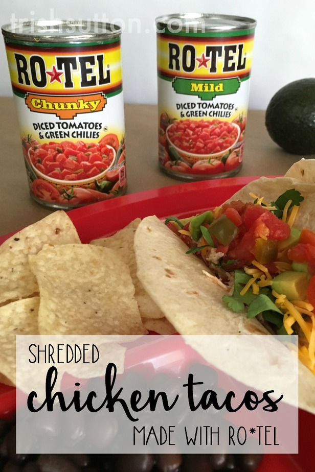 Shredded Chicken Tacos, Recipe, Tip and Hack. Made with ROTEL and fresh Avocado.