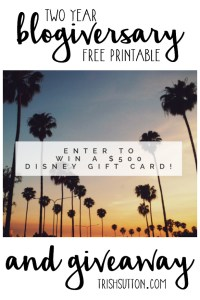 Two Year Blogiversary Free Printable And $500 Giveaway, Enter at TrishSutton.com. Giveaway ends on 05.02.2016. .jpg