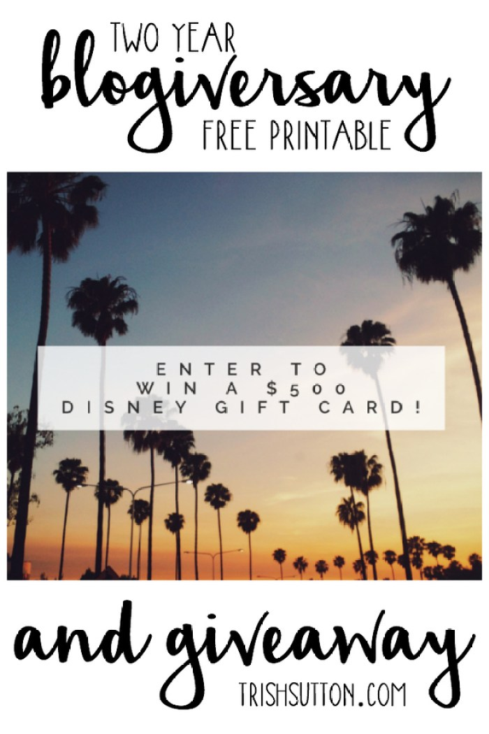 Two Year Blogiversary Free Printable And $500 Giveaway, Enter at TrishSutton.com. Giveaway ends on 05.02.2016.