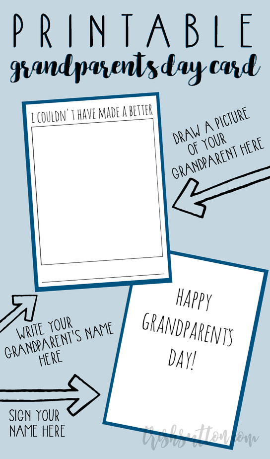 Printable Grandparent's Day Card; I Couldn't Have Made A Better One