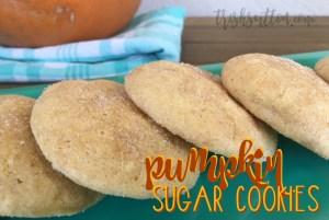 Soft Pumpkin Sugar Cookies; Slightly Sweet Fall Recipe, TrishSutton.com