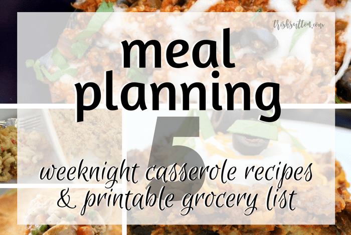 Meal Planning Five Weeknight Casserole Recipes
