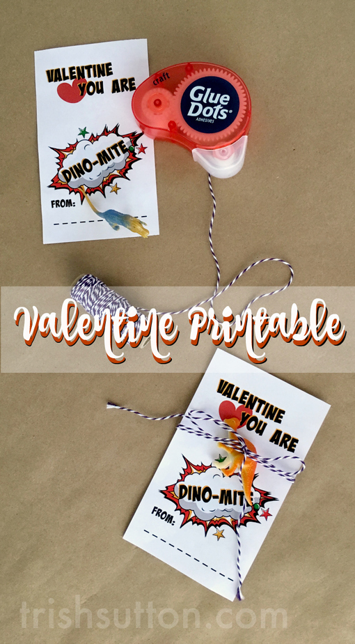 You Are Dino-Mite Printable Valentine for kids to share with classmates and at Valentine Parties, TrishSutton.com
