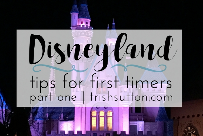 Over a two part series I have twenty Disneyland Tips For First Timers; a must read before your first visit to the happiest place on earth. TrishSutton.com
