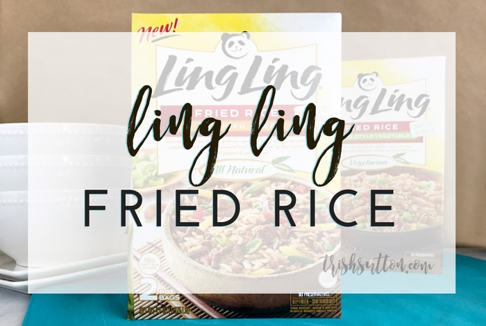 Ling Ling Fried Rice Review; Quick & Clean Eating, TrishSutton.com