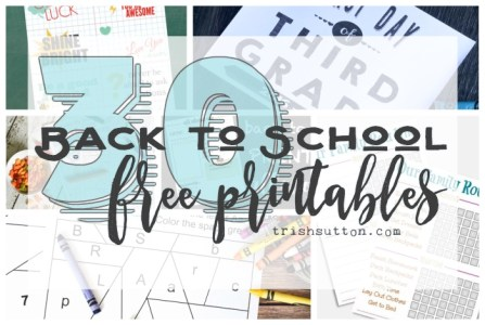 30 Back to School Free Printables; TrishSutton.com