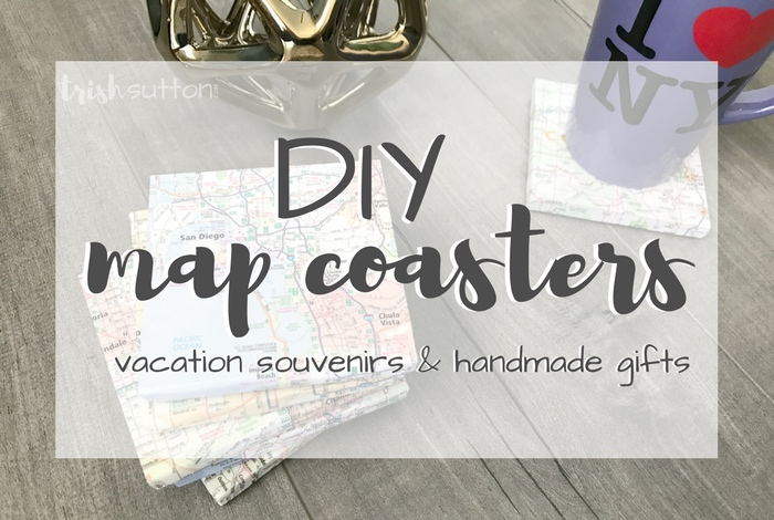 DIY Map Coasters Vacation Souvenirs {Handmade Gifts}; Thoughtful gift tutorial for Christmas, Grandparent's Day, Birthdays, Weddings, Mothers & Fathers Day. TrishSutton.com