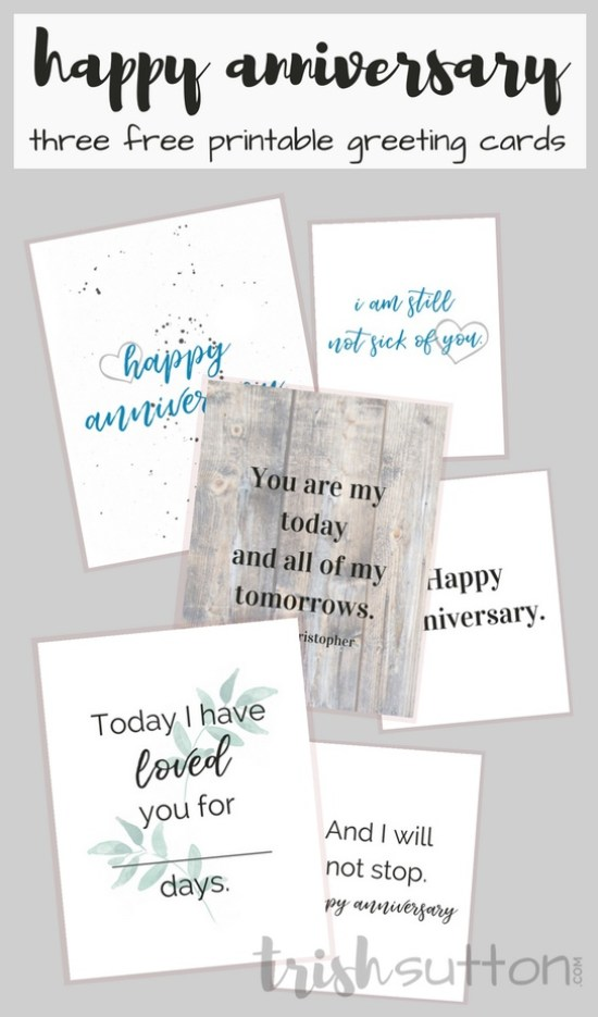 Selecting a card for someone beit Birthday, Anniversary or otherwise is 100% mood based. Happy Anniversary Three Printable Greeting Cards for 3 moods.