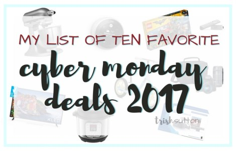 Cyber Monday Deals 2017; TrishSutton.com