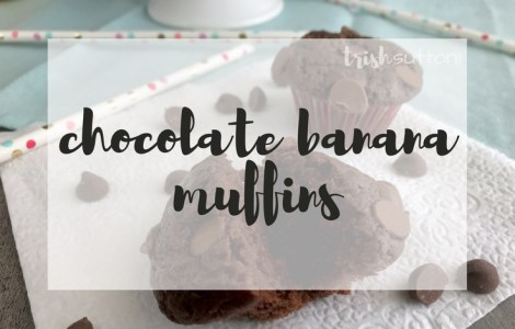 Chocolate Banana Muffins Recipe; TrishSutton.com