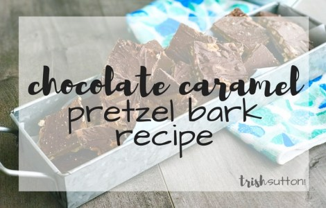 Chocolate Caramel Pretzel Bark Recipe; TrishSutton.com
