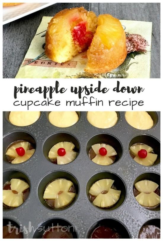 Pineapple Upside Down Cupcake Recipe; TrishSutton.com