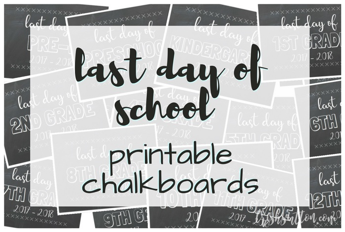 Printable Chalkboards for the Last Day of School; Free printables for those final 2017-2018 school year pictures. Preschool, Pre-K thru 12th Grade (and CDO). TrishSutton.com