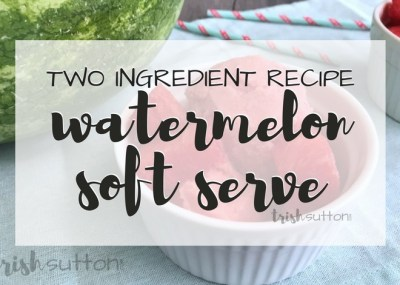 Watermelon Frozen Yogurt; Two Ingredient Soft Serve Recipe, TrishSutton.com