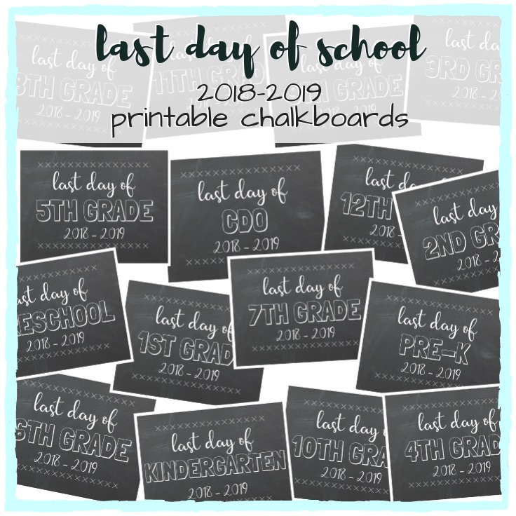 graphic relating to Last Day of Kindergarten Printable called Final Working day of University Printable Chalkboards Preschool - 12th