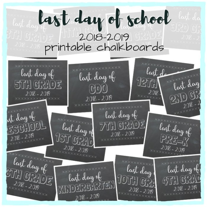 Printable Chalkboards for the Last Day of School; Free printables for those final 2018-2019 school year pictures. Preschool, Pre-K thru 12th Grade (and CDO). TrishSutton.com