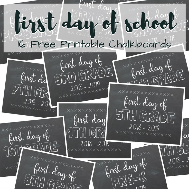 First Day of School Free Printable Chalkboards | 2018-2019