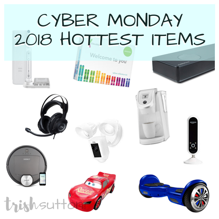 10 of 2018's hottest items with the biggest discounts but act fast on these Cyber Monday 2018 Deals as the retailers may have limited quantities and time! TrishSutton.com
