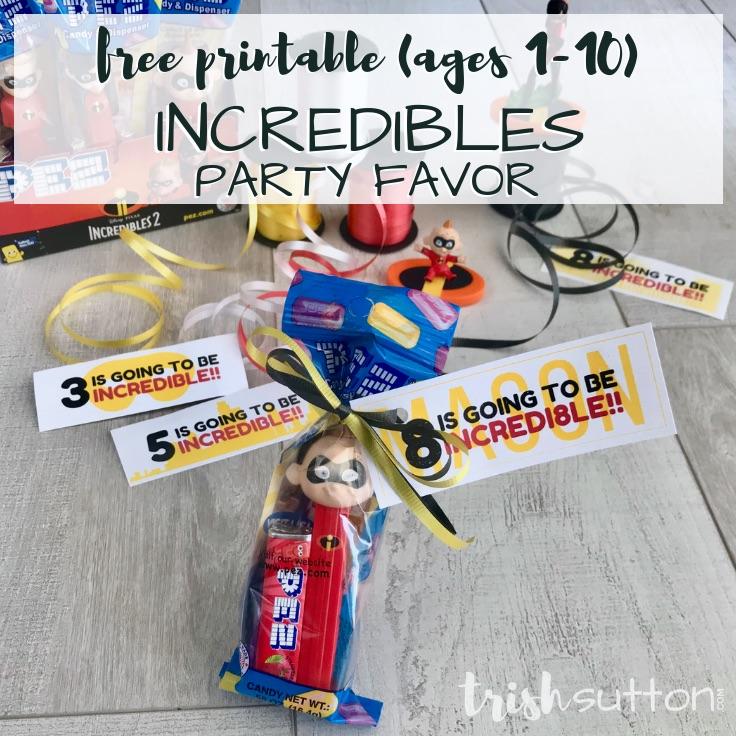 Incredibles Party Favor Birthday Printables (ages 1-10) TrishSutton.com