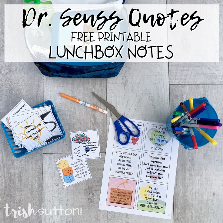 Free Printable Dr Seuss Quotes Lunchbox Notes For Kids