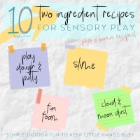 10 Two Ingredient Recipes for Sensory Play | Slime, Play Dough, Putty & More