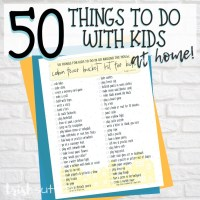 50 Things for Kids to do in or Around the House