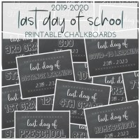 Last Day of School Printable Chalkboards
