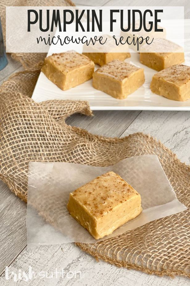 Simple, sweet and festive! The taste of fall in the form of Microwave Pumpkin Fudge Recipe. TrishSutton.com