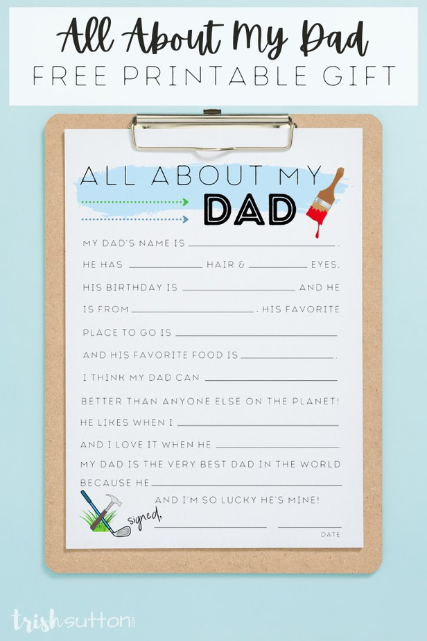 Share special words with Dad just by filling in the blanks on this All About My Dad Free Printable interview worksheet. TrishSutton.com