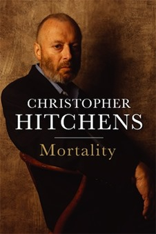 """""""Mortality,"""" by Christopher Hitchens"""