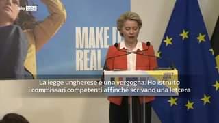 """""""La legge ungherese è una vergogna"""", ha detto la presidente Ursula von der Leyen in merito…"""