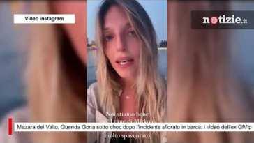 Mazara del Vallo, Guenda Goria sotto choc dopo l'incidente sfiorato in barca: i video dell'ex GfVip