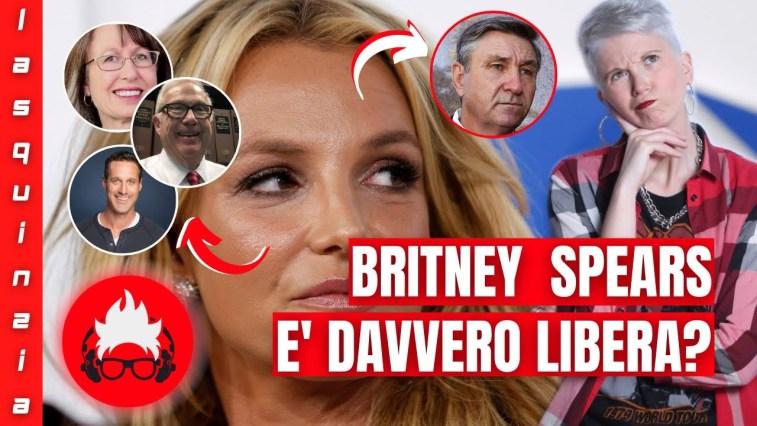 BRITNEY SPEARS È DAVVERO LIBERA?   FREE BRITNEY: UPDATE SETTEMBRE 2021