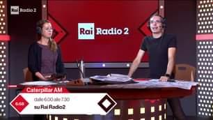 Caterpillar AM Radio2 in diretta con Filippo Solibello, Claudia de Lillo e Marco Ardemagni…