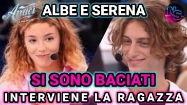 Amici di Maria De Filippi, Albe e Serena si sono baciati: interviene la (ex?)ragazza e il manager di Albe.