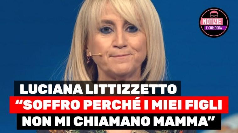 Luciana Littizzetto, 'Soffro perché i miei figli non mi chiamano mamma'