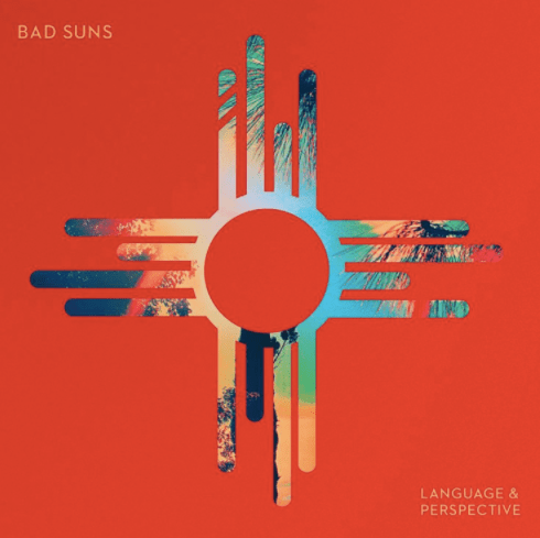 "Bad Suns album artwork for ""Language & Perspective"" released in 2014 by Vagrant Records."
