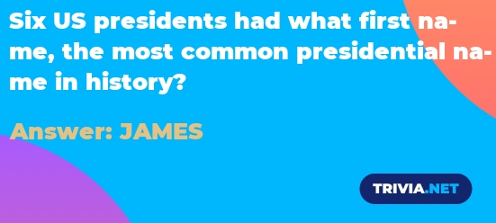 Six US presidents had what first name the most common ...
