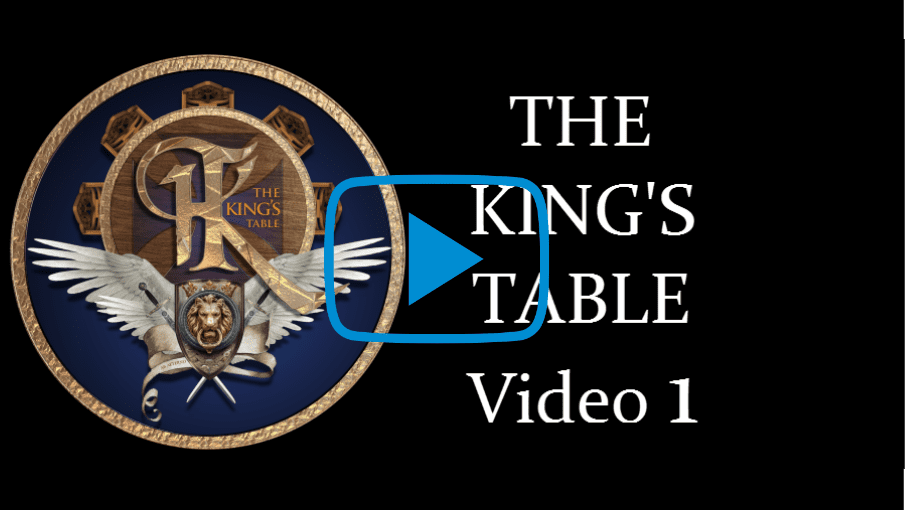 The KING'S Table Video Lesson 1