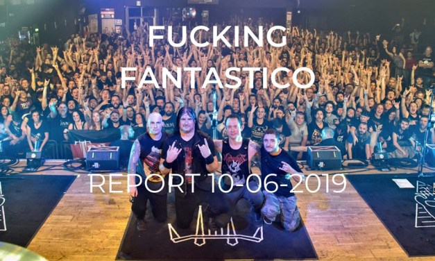 Fucking Fantastico. Report Live Club 10-06-2019