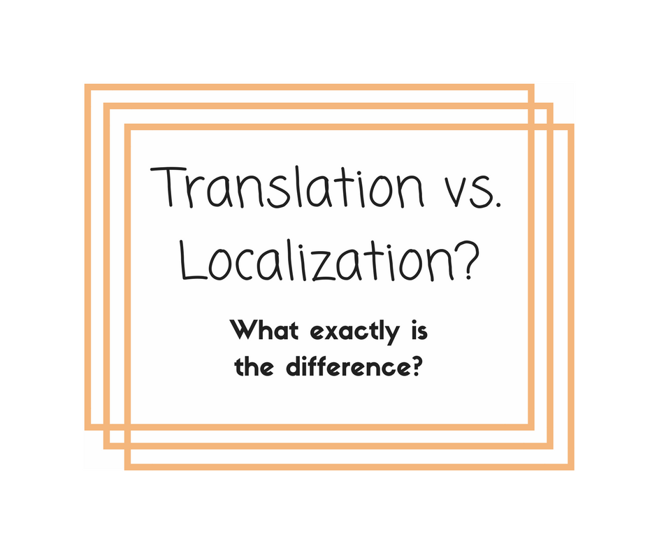 Translation vs Localization What exactly is the difference