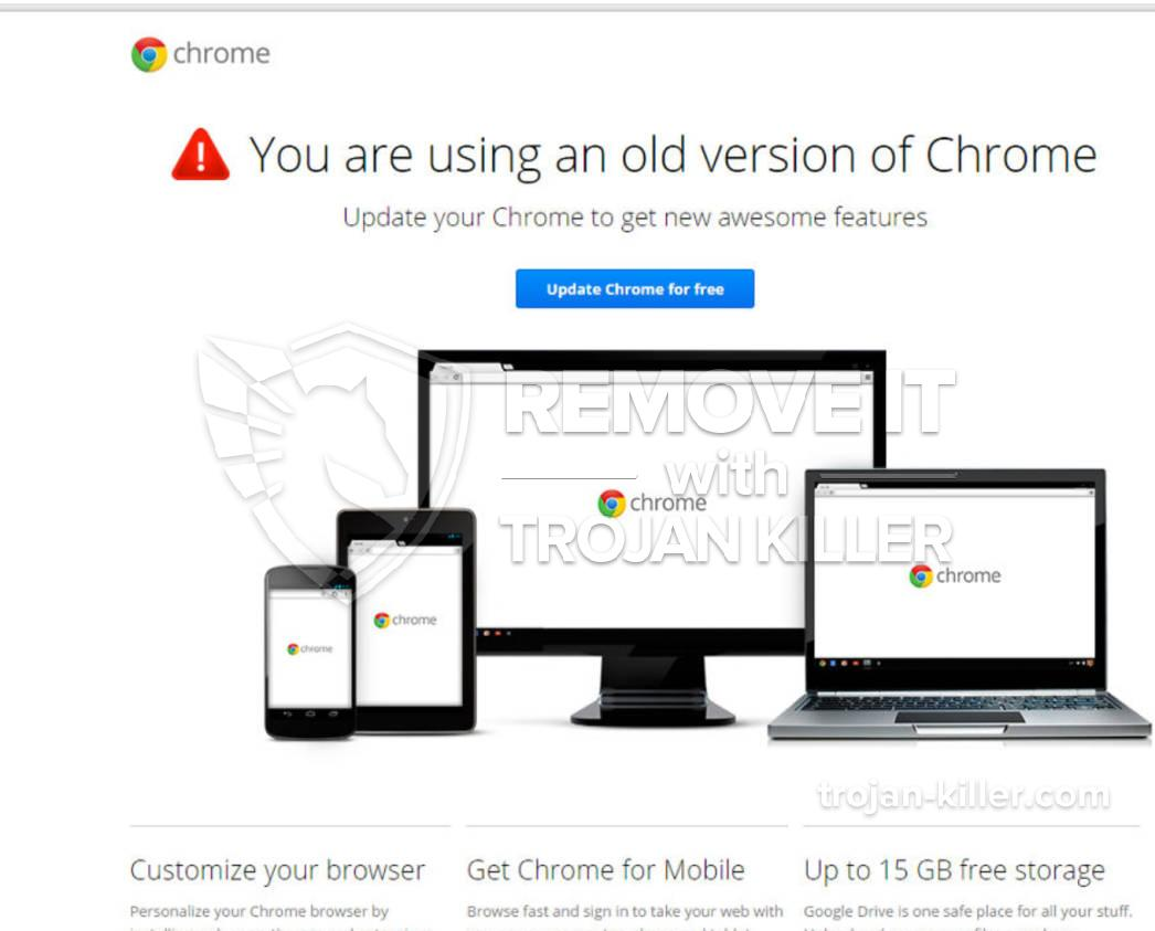 "remove ""You are using an older version of Chrome"" virus"