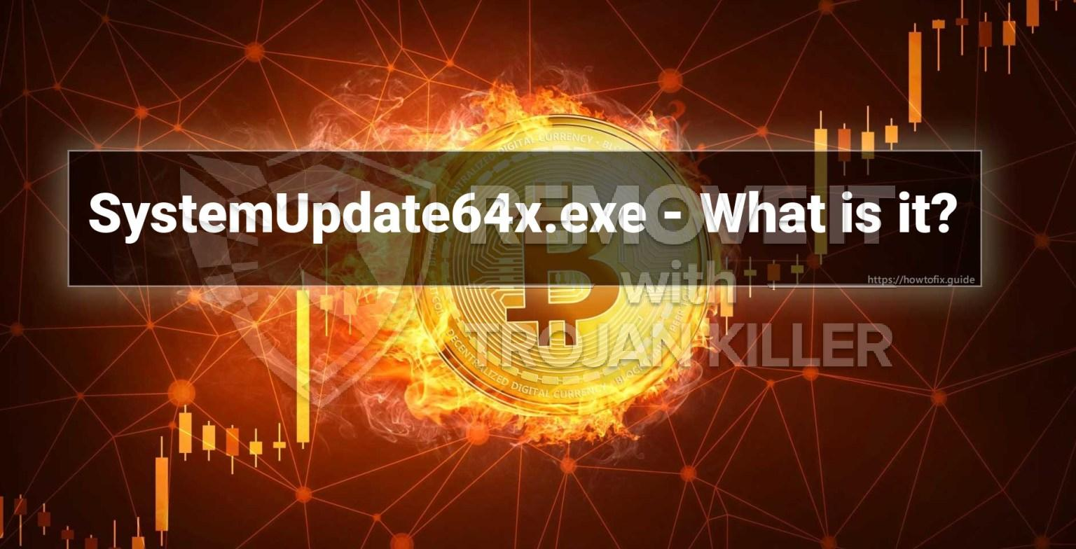 What is SystemUpdate64x.exe?