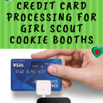 How to get FREE credit card processing for your Girl Scout Cookie booth.