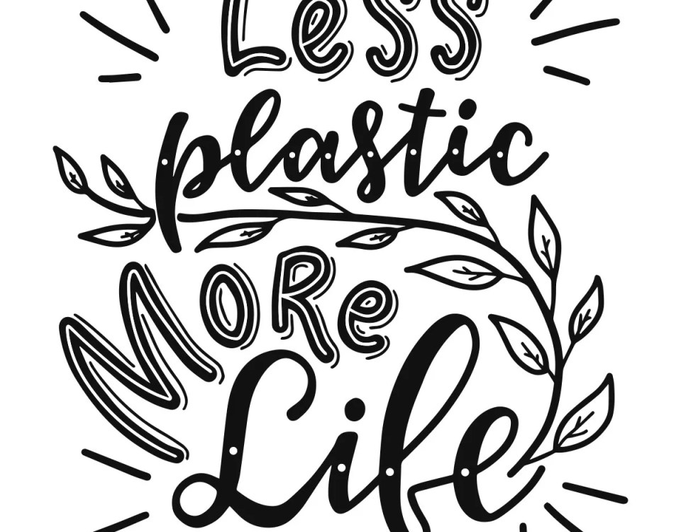 Reduce Plastic Consumption- Less Plastic - More Life