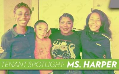 Tenant Spotlight: Ms. Harper