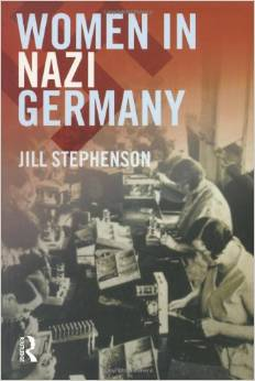 Stephenson_WomeninNaziGermany