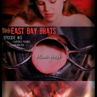 East Bay Brats #0: Blind Trust