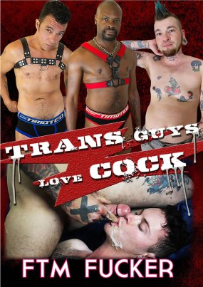TRANS GUYS LOVE COCK
