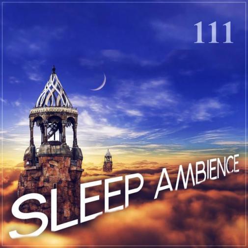 111 Sleep Ambience